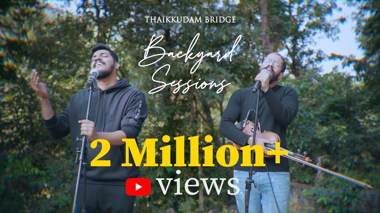 Download Thaikkudam Bridge | Pookkal Pookkum - Malare - Oru Daivam | Backyard Sessions