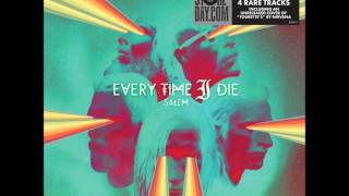 Every Time I Die - Saturnalia