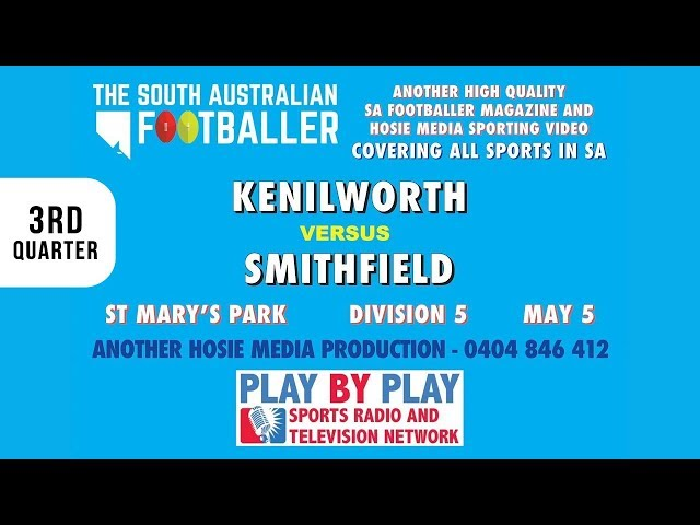 3rd Quarter - Kenilworth vs Smithfield @St. Mary's Park - Division 5 - May 5th 2018