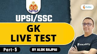 12:30 PM - UPSI/SSC Special | GK by Alok Sir | Live Test (Part-5)