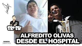 Alfredito Olivas desde el hospital despues de ser baleado en concierto en Parral 2015