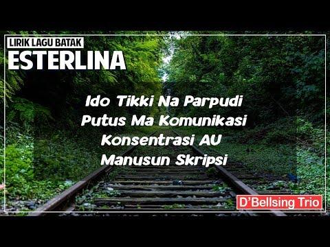 Esterlina - D'Bellsing Trio (Lirik Lagu Batak)