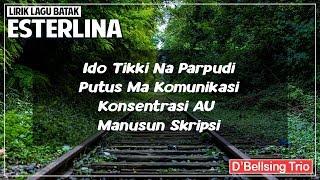 Download Esterlina - D'Bellsing Trio (Lirik Lagu Batak) Mp3