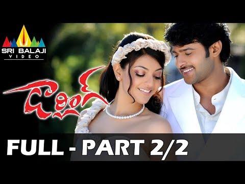 Darling Telugu Full Movie Part 2/2   Prabhas, Kajal Agarwal, Shraddha Das   Sri Balaji Video