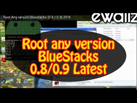 Root Any version Bluestacks (0.8 / 0.9) 2014