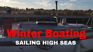 Winter Boating - Norfolk Broads - (Sailing High Seas) Ep 57