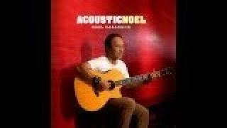 Noel Cabangon - Acoustic Noel (Official Album Preview)