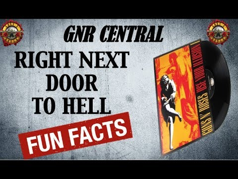 Guns N' Roses: Right Next Door to Hell Song Facts and Meaning!