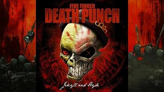 Five Finger Death Punch - Jekyll and Hyde (ft. JHebert)