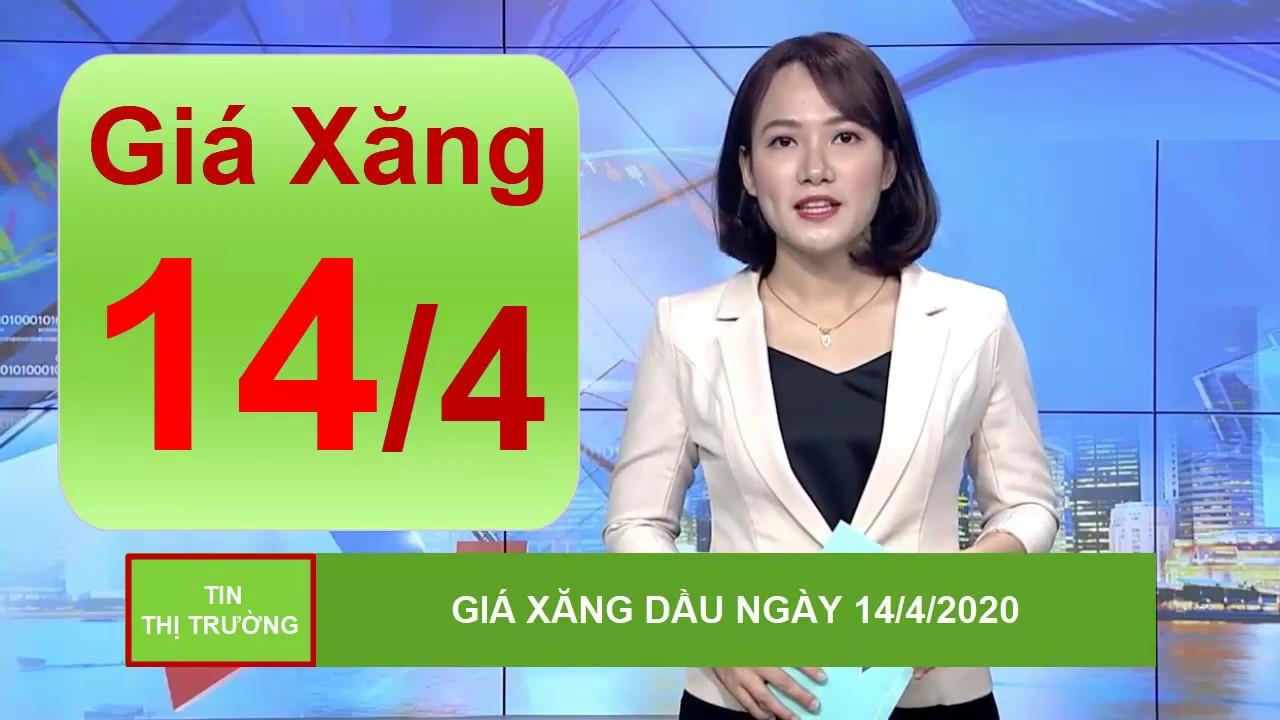 Giá Xăng Dầu Mới Nhất Hôm Nay Ngày 14/4/2020