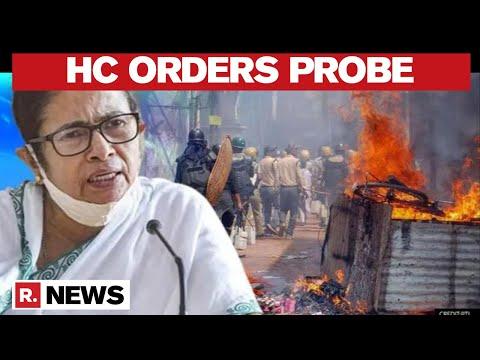 West Bengal Post-Poll Violence: Calcutta HC Orders Court-Monitored CBI & SIT Investigation
