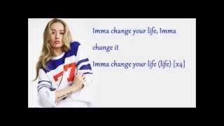change your life iggy azalea lyrics
