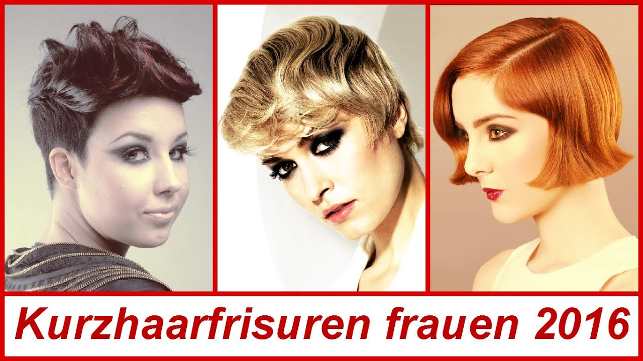 Kurzhaarfrisuren Frauen 2016 YouTube
