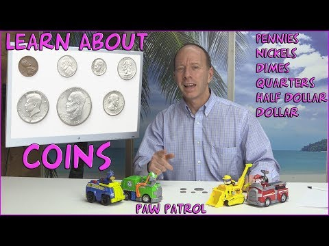 Learn About Coins - Penny, Nickel, Dime, Quarter, Half Dollar