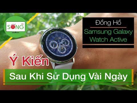 Sau Vài Ngày Sử Dụng Samsung Galaxy Watch Active | Sống TV