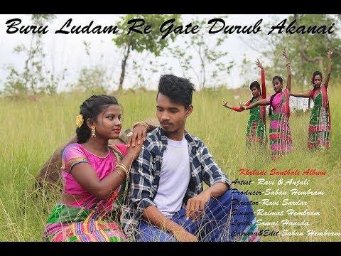 NEW HD SANTHALI SONG PROMO VIDEO2019 ||BURU LUDAM RE GATE DURUB AKANAI 2019