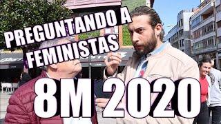 PREGUNTANDO A FEMINISTAS 8M 2020 #8M