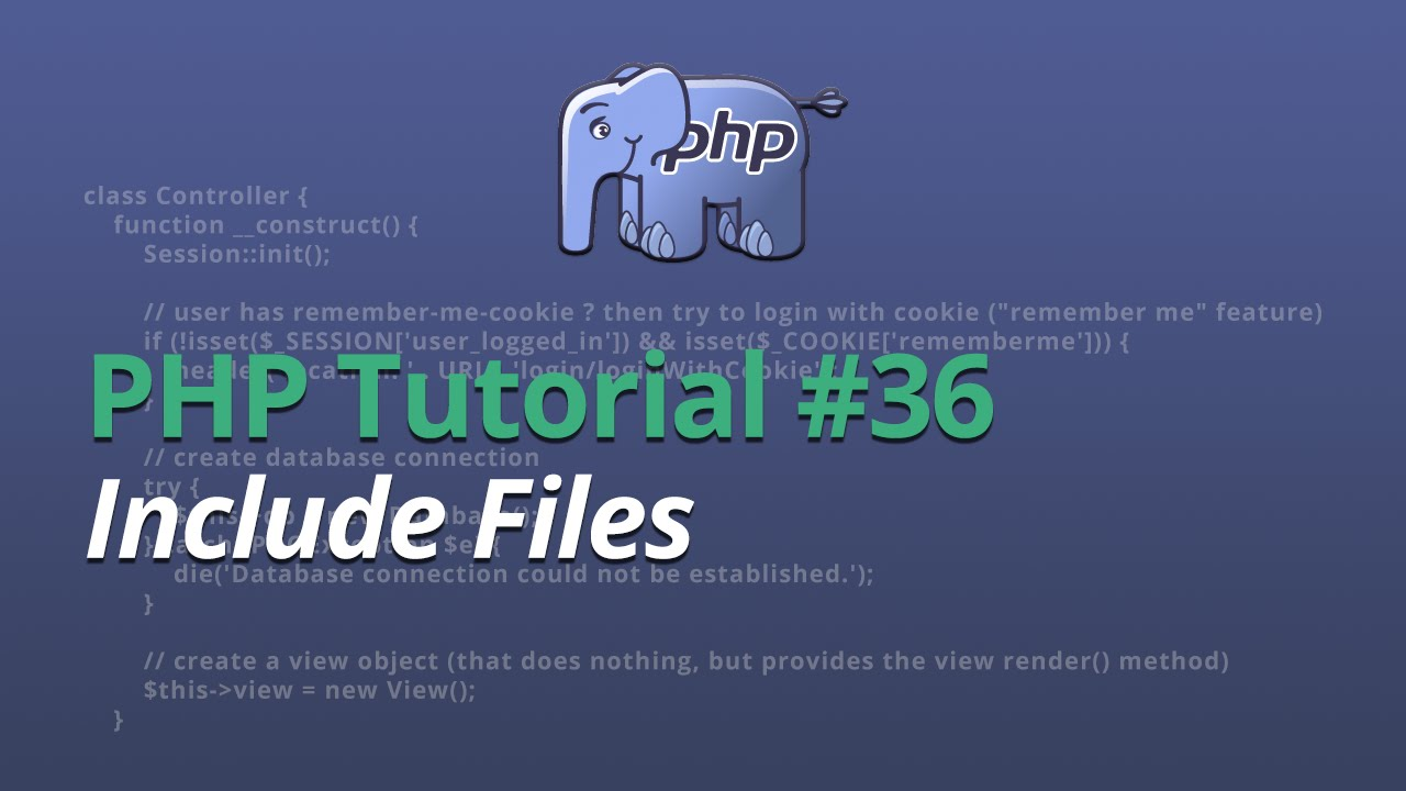 PHP Tutorial - #36 - Include Files