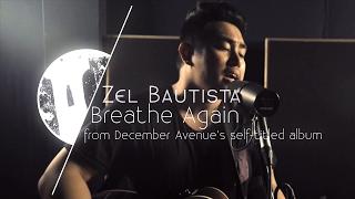 Tower Unplugged | Zel Bautista - Breathe Again S01E06