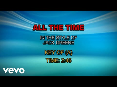 Jack Greene - All The Time (Karaoke)