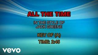 Jack Greene - All The Time (Karaoke)