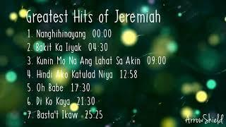 JEREMIAH Nonstop Playlist | Greatest Hits