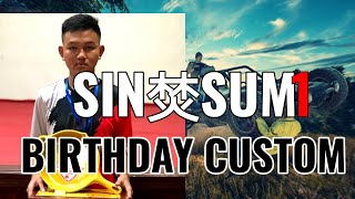 SIN焚 SUM1 BIRTHDAY CUSTOM(LZ GAMING)