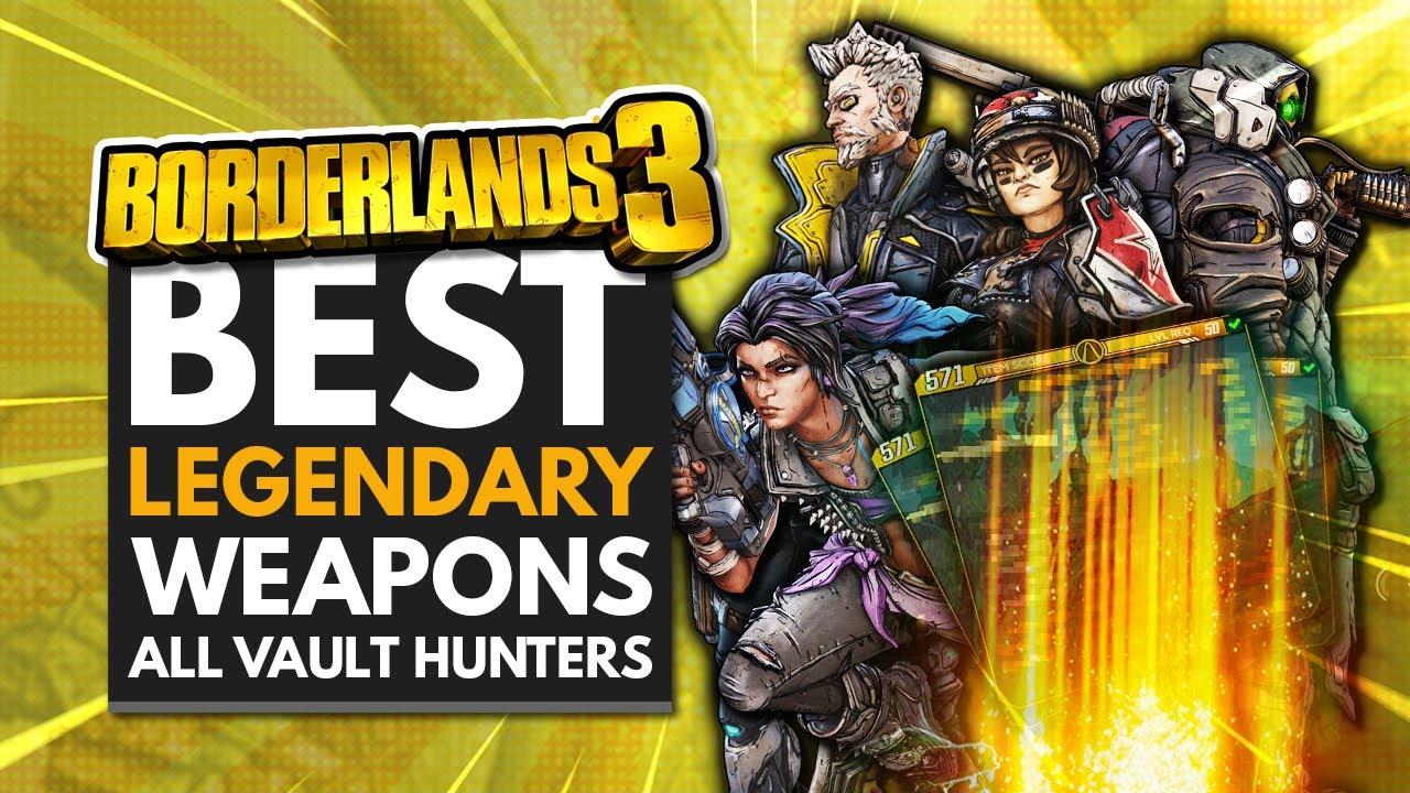 BORDERLANDS 3 | Best Legendary Weapons for All Vault Hunters thumbnail