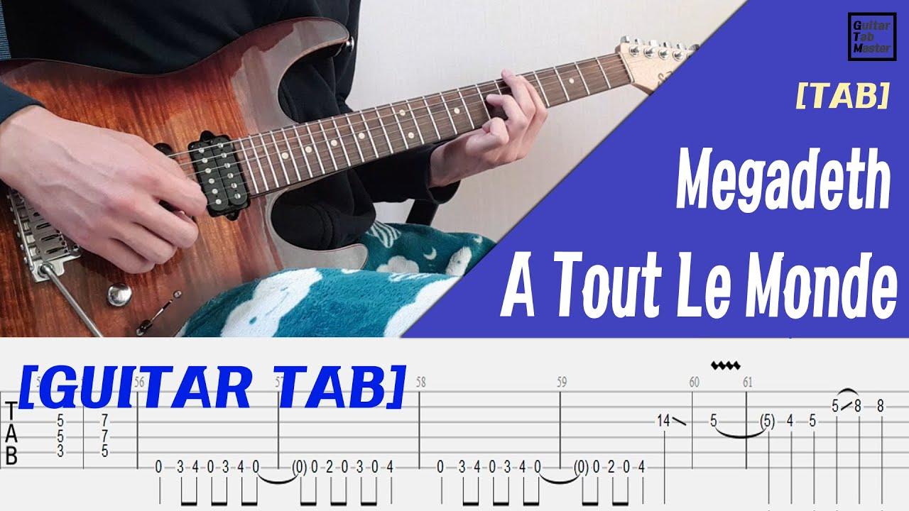 [TAB] Megadeth - A Tout Le Monde Guitar solo