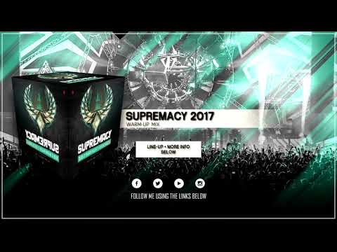 Supremacy 2017 | 30 September 2017 | Warm-Up Mix