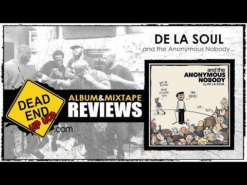 De La Soul - and the Anonymous Nobody...Album Review   DEHH