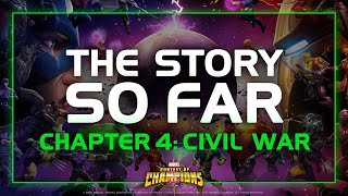 The Story so Far | Chapter 4: Civil War | Marvel Contest of Champions