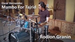 Обучение игре на барабанах в Красноярске - Rodion Granin - Mambo For Tajrid