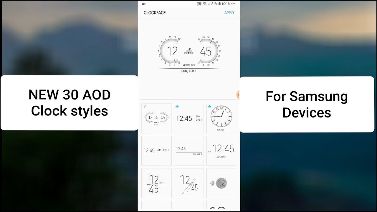 New Samsung Always On Display clock styles  Clockface app 2018