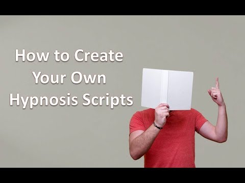 How to Create Your Own Hypnosis Script