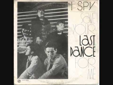 I SPY Last Dance   Remasterd By B v d M 2014