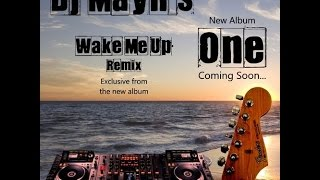 Wake Me Up (Dj Mayn