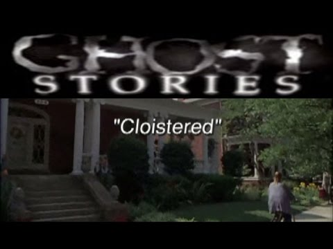 Ghost Stories Episode 10 - Cloistered