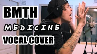 Bring Me The Horizon - Medicine - (Vocal Cover) By  Romi Maillot Video