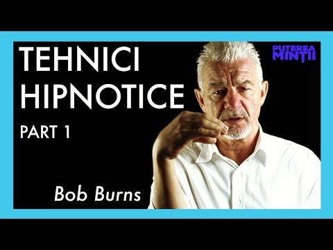 Tehnici Hipnotice cu Bob Burns - Workshop Practic - Partea 1