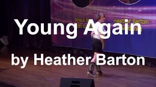 Young Again by Heather Barton in International MS Line Dance Festival 2018