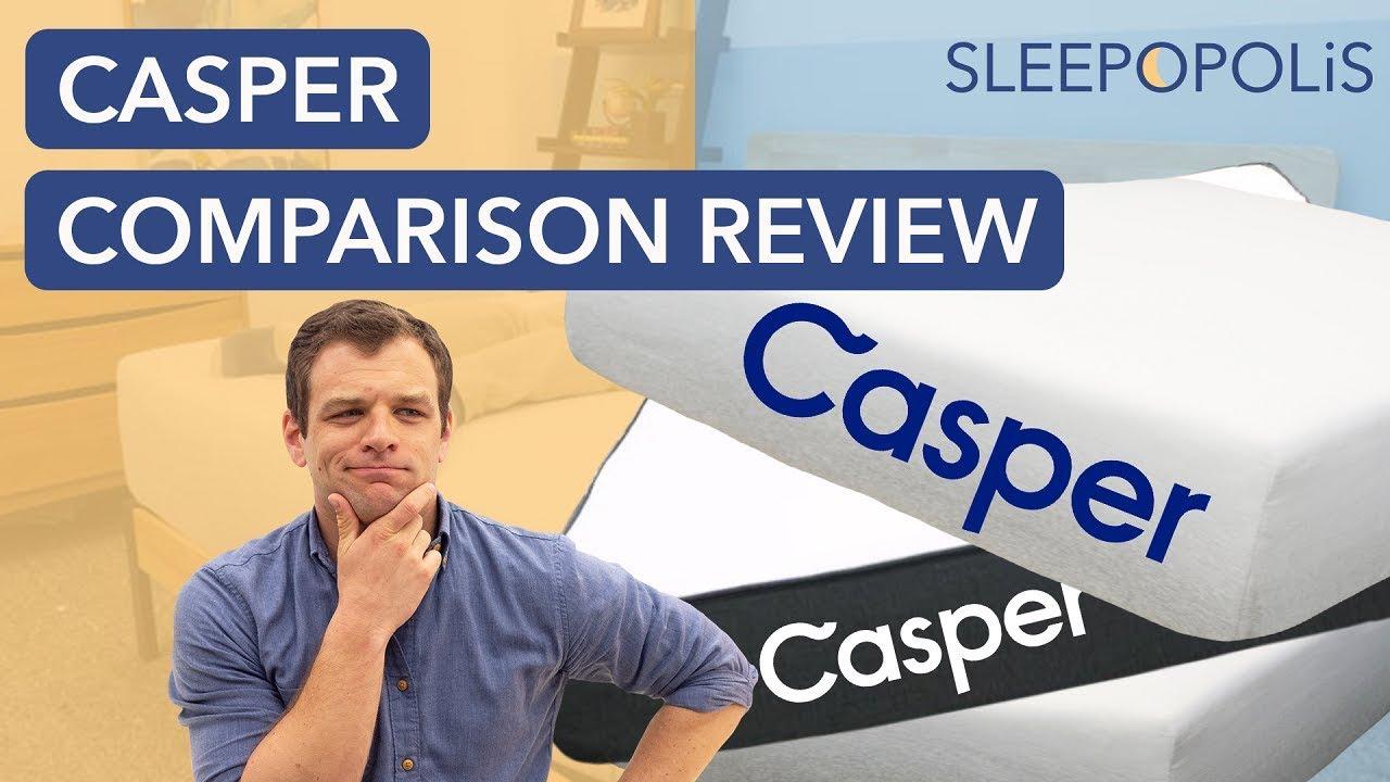 Casper Mattress Review and Comparison - Casper vs Essential vs Wave vs  Casper Hybrid vs Wave Hybrid!