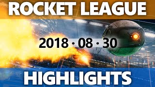Rocket League Highlights 2018 08 30