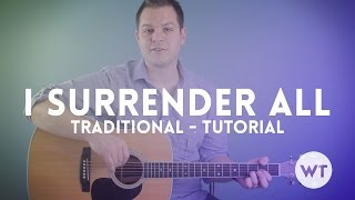 I Surrender All - Traditional/Hymn - Tutorial
