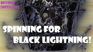 SPINNING FOR THE NEW BLACK LIGHTNING KG!! UPDATE 090 ROBLOX NRPG- BEYOND