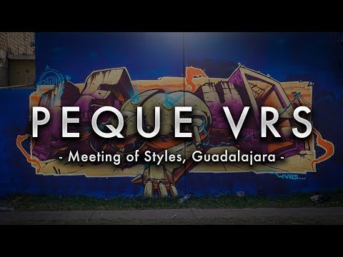 GRAFFITI Tour: Meeting of Styles Guadalajara ft. PEQUE VRS