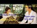 Download Video Sở Kiều Truyện PHẦN 2-Tập 80-Princess Agents Part 2 Ep 80-Hạnh phúc bên nhau-Tinh Ngoai MP4,  Mp3,  Flv, 3GP & WebM gratis