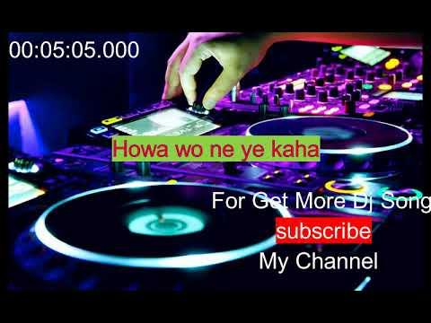 Hawao Ne Ye Kaha Full Hard Desi Dance Hard DjRaju Sk  DjDuniya