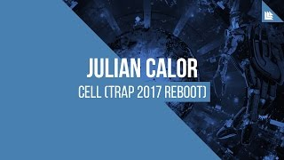 Repeat youtube video Julian Calor - Cell (2017 Trap Reboot)