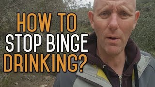 How To Stop Binge Drinking